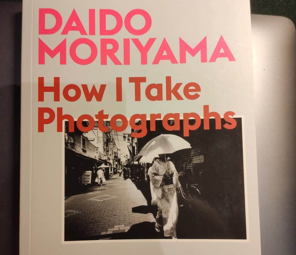 Daido Moriyama How I take photographs – book review